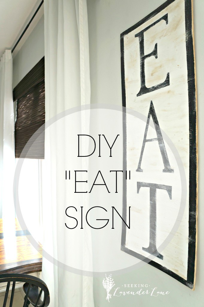 DIY EAT Sign