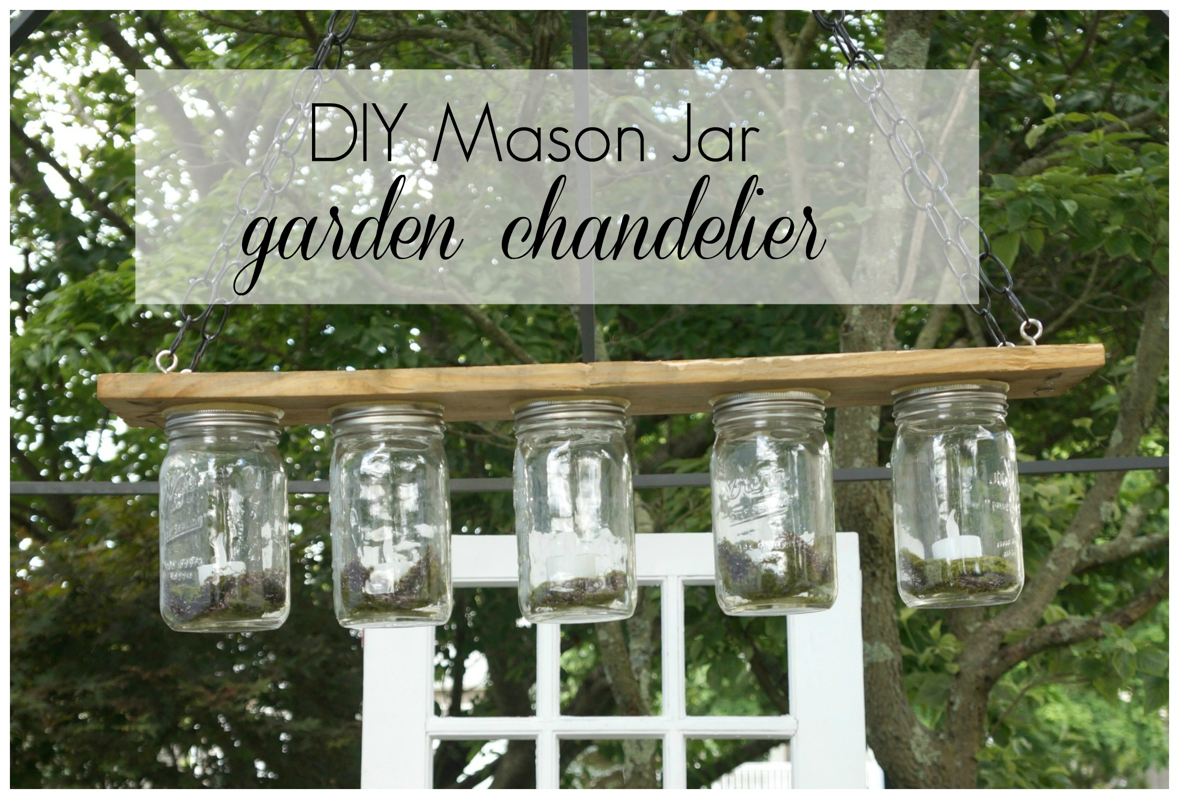 DIY Mason Jar Outdoor Garden Chandelier Seeking Lavendar Lane