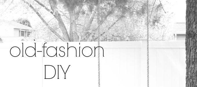Olf Fashion DIY Tree Swing